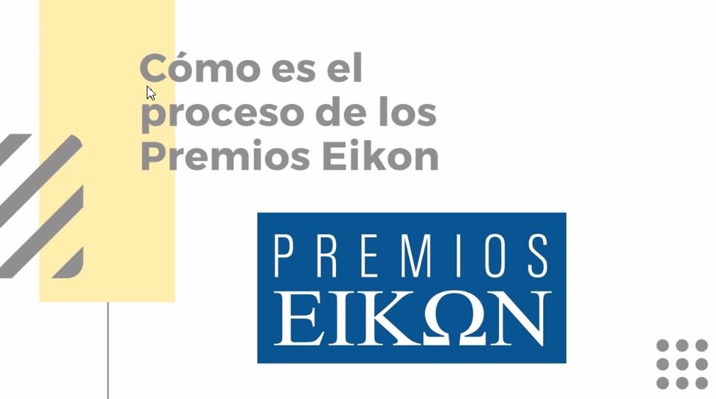 VIDEO: ¿Cómo es el proceso de participación de los Premios Eikon?